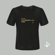 T-shirt zwart opdruk goud Maar... ze is gelukkig niet dood! | Vinesdutch en BeU Marketing & PR