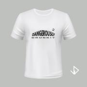T-shirt wit opdruk zwart Dangerously drunk   Vinesdutch en BeU Marketing & PR