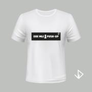 T-shirt wit opdruk zwart Doe mij 1 push-up | Vinesdutch en BeU Marketing & PR