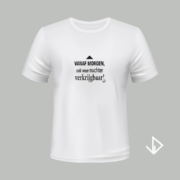 T-shirt wit opdruk zwart Vanaf morgen ook weer nuchter verkrijgbaar | Vinesdutch en BeU Marketing & PR