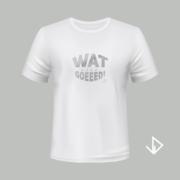 T-shirt wit opdruk zilver Wat goeeed   Vinesdutch en BeU Marketing & PR