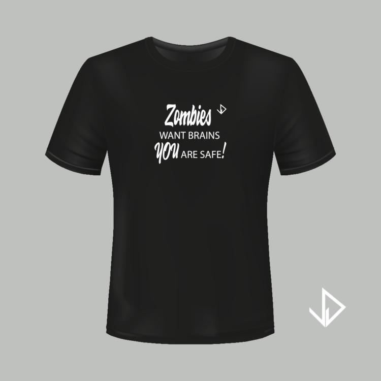 T-shirt zwart opdruk wit Zombies want brains You are safe | Vinesdutch en BeU Marketing & PR